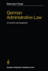 Image for German Administrative Law: In Common Law Perspective