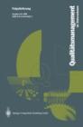 Image for Qualitatsmanagment Im Unternehmen: Grundlagen, Methoden Und Werkzeuge, Praxisbeispiele