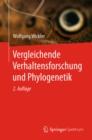 Image for Vergleichende Verhaltensforschung und Phylogenetik