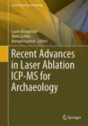 Image for Recent Advances in Laser Ablation ICP-MS for Archaeology