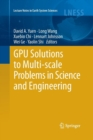 Image for GPU Solutions to Multi-scale Problems in Science and Engineering
