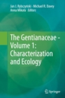 Image for The Gentianaceae - Volume 1: Characterization and Ecology