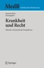 Image for Krankheit und Recht: Ethische und juristische Perspektiven