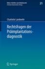 Image for Rechtsfragen der Praimplantationsdiagnostik : 21