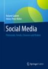 Image for Social Media: Potenziale, Trends, Chancen und Risiken