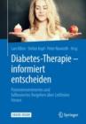Image for Diabetes-Therapie -- informiert entscheiden: Patientenzentriertes und fallbasiertes Vorgehen uber Leitlinien hinaus