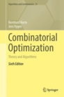 Image for Combinatorial optimization: theory and algorithms : volume 21