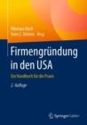 Image for Firmengrundung in den USA: Ein Handbuch fur die Praxis