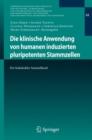 Image for Die klinische Anwendung von humanen induzierten pluripotenten Stammzellen: Ein Stakeholder-Sammelband : 48