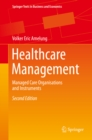 Image for Healthcare Management: Managed Care Organisations and Instruments