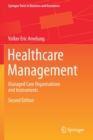 Image for Healthcare Management : Managed Care Organisations and Instruments