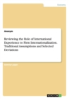 Image for Reviewing the Role of International Experience to Firm Internationalization. Traditional Assumptions and Selected Deviations