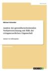 Image for Analyse der grenzuberschreitenden Verlustverrechnung mit Hilfe der ertragsneuerlichen Organschaft : Anhand von Fallbeispielen