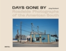 Image for Days Gone By : Roadside Photographs of the American South