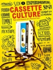 Image for Cassette cultures  : past and present of a musical icon