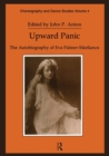 Image for Upward Panic : The Autobiography of Eva Palmer-Sikelianos