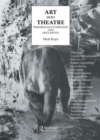 Image for Art Into Theatre : Performance Interviews and Documents