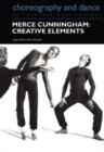 Image for Merce Cunningham  : creative elements