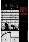 Image for Soviet film music  : an historical survey