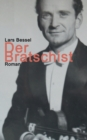 Image for Der Bratschist : Die aussergewoehnliche Flucht des Kurt Lewin