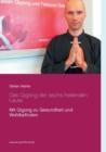 Image for Das Qigong der sechs heilenden Laute : Mit Qigong zu Gesundheit und Wohlbefinden