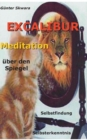 Image for Excalibur : Meditation uber den Spiegel, Selbstfindung, Selbsterkenntnis