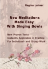 Image for New Meditations Made Easy With Singing Bowls