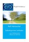 Image for Selbsthypnose Leitfaden : zum Selbststudium Skript zum Seminar