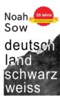 Image for Deutschland Schwarz Weiss : Der alltagliche Rassismus