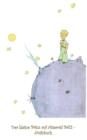 Image for Der kleine Prinz auf Asteroid B612 - Notizbuch : Notebook, Fantasy, Fantasie, The Little Prince, Le petit prince, verzaubert, Zauber, Original, Klassiker, Weihnachten, Silvester, Nikolaus, Ostern, Geb