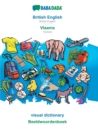 Image for BABADADA, British English - Vlaams, visual dictionary - Beeldwoordenboek : British English - Flemish, visual dictionary
