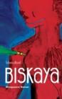Image for Biskaya : Afroqueerer Roman