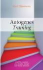 Image for Autogenes Training : Kopf frei machen und AEngste, Sorgen und Stress abbauen