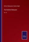 Image for The Stratford Shakspere : Vol. VI.