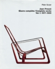 Image for Jean Prouve - OEuvre complete / Complete Works : Volume 1: 1917-1933
