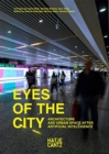 Image for Eyes of the city  : architecture and urban space after artificial intelligence