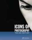 Image for Icons of photography  : the 20th century
