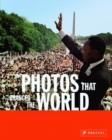 Image for Photos that changed the world  : the 20th century