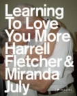 Image for Learning to love you more