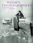 Image for Women photographers  : from Julia Margaret Cameron to Cindy Sherman