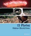 Image for 13 photos children should know