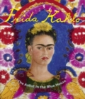 Image for Frida Kahlo  : the artist in the blue house