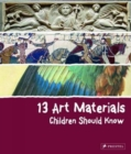 Image for 13 art materials children should know