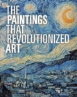 Image for The paintings that revolutionized art