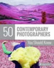 Image for 50 contemporary photographers you should know