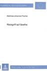 Image for Rueckgriff auf Goethe : Grundlagen einer kritischen Rezeptionsforschung
