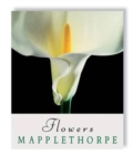 Image for Robert Mapplethorpe: Flowers