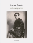 Image for August Sander - masterpieces  : 153 plates reproduced from vintage prints