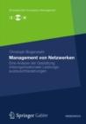 Image for Management von Netzwerken: Eine Analyse der Gestaltung interorganisationaler Leistungsautauschbeziehungen