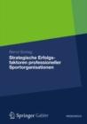 Image for Strategische Erfolgsfaktoren professioneller Sportorganisationen